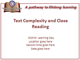 Text Complexity and Close Reading