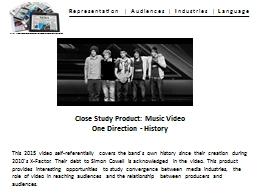 Close  Study Product: Music Video