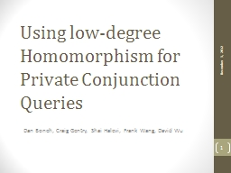 Using low-degree Homomorphism for Private Conjunction Queries