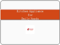 The best Kitchen appliance Online at basaranywhere!