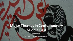 Major Themes in Contemporary Middle East PowerPoint PPT Presentation
