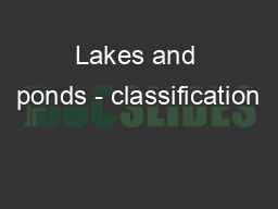 Lakes and ponds - classification