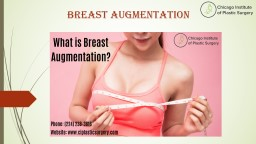 What is breast augmentation?
