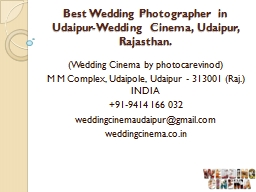 Best Wedding Photographer in Udaipur-Wedding Cinema, Udaipur, Rajasthan.