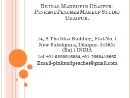 Bridal Makeup in Udaipur-PinksndPeaches Makeup Studio Udaipur. PowerPoint Presentation, PPT - DocSlides