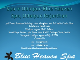 Spa in Udaipur-Blue Heaven Spa, Udaipur, Rajasthan PowerPoint Presentation, PPT - DocSlides