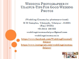 Wedding Photographer in Udaipur-Tips For Good Wedding Photos PowerPoint PPT Presentation