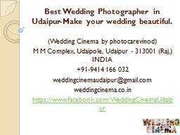 Best Wedding Photographer in Udaipur-Make your wedding beautiful. PowerPoint PPT Presentation
