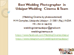 Best Wedding Photographer in Udaipur-Wedding Cinema&Team