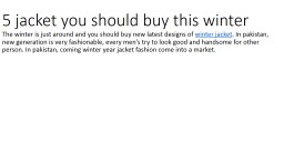 5 jacket you should buy this winter PowerPoint Presentation, PPT - DocSlides