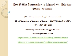 Best Wedding Photographer in Udaipur-Let's Make Your Wedding Memorable. PowerPoint PPT Presentation