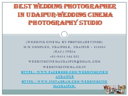 Best Wedding Photographer in Udaipur-Wedding Cinema Photography Studio.