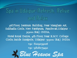 Spa in Udaipur-Refresh, Relive and Relax PowerPoint PPT Presentation