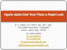 Agate slabs-Give Your Place a Royal Look PowerPoint Presentation, PPT - DocSlides