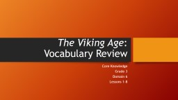 The Viking Age : Vocabulary Review Core Knowledge Grade 3 Domain 6