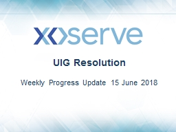 UIG Resolution  Weekly Progress Update 15 June 2018 DM read rejection update
