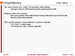"""Virtual Memory Use main memory as a """"cache"""" for secondary (disk) storage"""