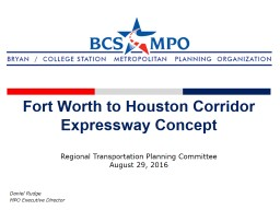 Fort Worth to Houston Corridor Expressway Concept Daniel Rudge
