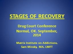 STAGES OF RECOVERY Drug Court Conference Normal, OK. September, 2014
