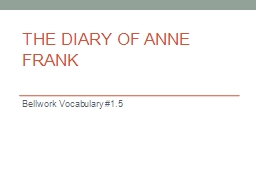 The Diary of Anne Frank Bellwork  Vocabulary #1.5 Monday, November 10 PowerPoint PPT Presentation