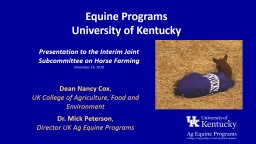 Equine Programs University of Kentucky Dean Nancy Cox ,  UK College of Agriculture, Food and Environment