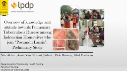 """Overview of knowledge and attitude towards Pulmonary Tuberculosis Disease among Indonesian Housewives who join """""""