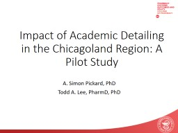 Impact of Academic Detailing in the Chicagoland Region: A Pilot Study