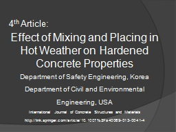 4 th  Article:  Effect of Mixing and Placing in Hot Weather on Hardened Concrete