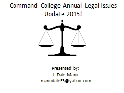 Command College Annual Legal Issues Update 2015! Presented
