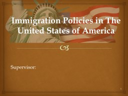Immigration Policies in The United States of America Supervisor