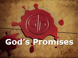 God's Promises God's Promises Are Better Are Great and Precious