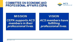 COMMITTEE ON ECONOMIC AND PROFESSIONAL AFFAIRS (CEPA) American Chemical Society