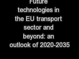 Future technologies in the EU transport sector and beyond: an outlook of 2020-2035