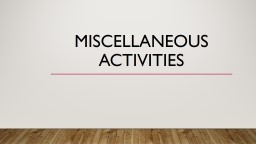 Miscellaneous Activities Royal Relay Directions One person from each group will run to a line, grab a card, and run it back to their group. PowerPoint PPT Presentation