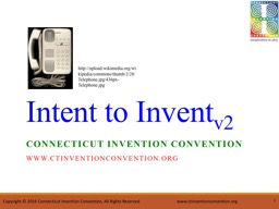 1 Connecticut Invention Convention www.ctinventionconvention.org