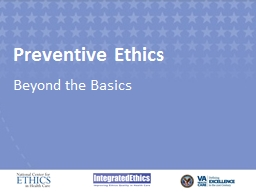 Preventive Ethics Beyond the Basics Module 1 Determining Whether an Issue Is Right for the ISSUES Approach