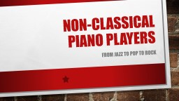 Pop Piano  Players From Jazz to pop to rock Player Piano In 1896, Edwin