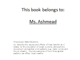 This book belongs to: Ms. Ashmead Mississippi State Objective: