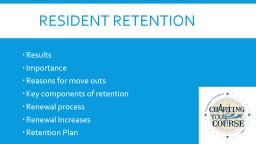 Resident Retention Results Importance Reasons for move outs