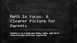 Math in Focus- A Clearer Picture for Parents Presented by the 5