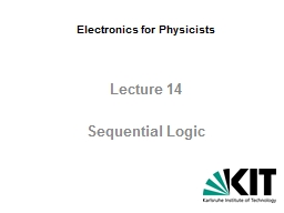 Electronics  for   Physicists Lecture  14 Sequential   Logic