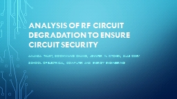 Analysis of RF Circuit Degradation to Ensure Circuit Security PowerPoint PPT Presentation