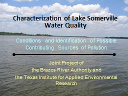 Characterization of Lake Somerville  Water  Quality Conditions and Identification of Possible Contributing Sources of Pollution