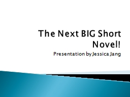 The Next BIG Short Novel! Presentation by Jessica Jang Lamb To The Slaughter by