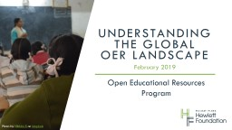 February 2019 Open Educational Resources Program Understanding the global