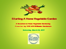 A Seminar on Home Vegetable Gardening Presented  by VCE JCC/W Master Gardeners