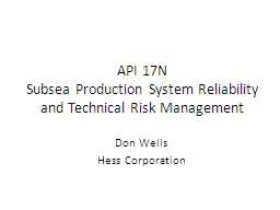 API 17N Subsea Production System Reliability and Technical Risk Management