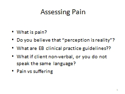 """Assessing Pain What is pain? Do you believe that """"perception is reality""""?"""