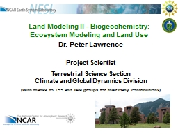 Land Modeling II - Biogeochemistry:  Ecosystem Modeling and Land Use