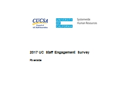 2017 UC Staff Engagement Survey Riverside How to Read Results